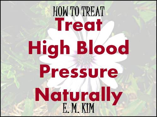 Pay for How to Treat High Blood Pressure Naturally