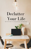 Thumbnail Declutter Your Life