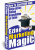 Thumbnail Ezine Marketing Magic - How To Start Your Own Successful Onl