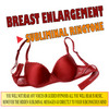 Thumbnail Breast Enlargement Ringtone + FREE BONUSES!!!
