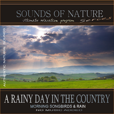 Pay for A Rainy Day in the Country (Relaxing Sounds of Nature)(Music