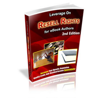 Pay for *NEW* Leverage On Resell Rights or E-Book Authors - 2nd Edit