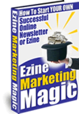 Pay for Ezine Marketing Magic - How To Start Your Own Successful Onl