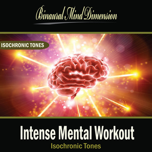 Pay for Intense Mental Workout: Isochronic Tones Brainwave Entrainme