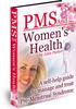 Thumbnail PMS and Womens Health  - Secrets to Managing PMS Forever