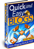 Thumbnail Quick and Easy Blogs  - How Blogs Making Money Online