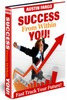 Thumbnail Success from Within You - How to Fast Track Your Future