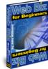 Thumbnail Web Biz for Beginners - Start Right to Make Money on the Net
