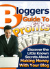 Thumbnail Bloggers Guide to Profits - Making Money Now
