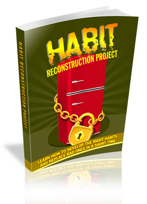 Pay for Habit Reconstruction Project-How to Develop the Good Habits?
