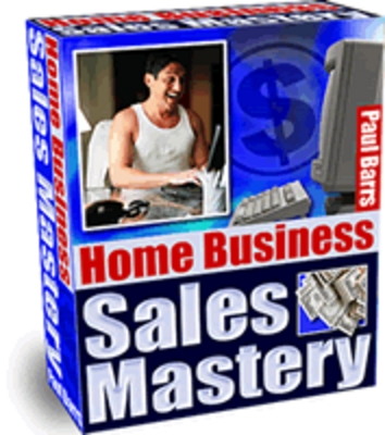 Pay for Home Business Sales Mastery