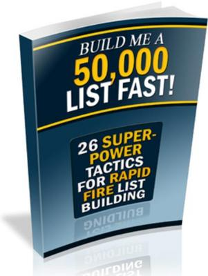 Pay for 26 Superpower Tactics for Rapid-Fire List Building