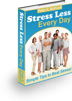 Pay for Stress Less Every Day - Simple Tips to Beat Stress!