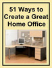Thumbnail 51 Ways to Create a Great Home Office + resell rights w/mrr