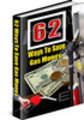 Thumbnail 62 Tips To Save Gas Money + resell rights w/mrr