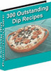 Thumbnail 300 Outstanding Dip Recipes w/mrr + resell rights