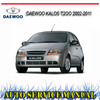 Thumbnail DAEWOO KALOS T2OO 2002-2011 REPAIR SERVICE MANUAL