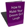 Thumbnail How to Make Your Dream Girl Laugh