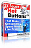 Thumbnail 22 Secret Hot Buttons (PLR)