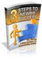 Thumbnail 3 Steps to Newbies Success (PLR)