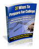 Thumbnail 37 Ways to Prepare for College (PLR)