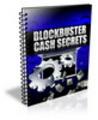 Thumbnail Blockbuster Cash Secrets (PLR)