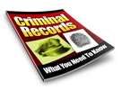Thumbnail Criminal Records - What You Need to Know (PLR)