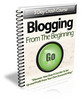 Thumbnail Blogging From the Beginning - eCourse (PLR)