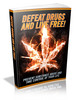Thumbnail Defeat Drugs and Live Free - Viral eBook PLR