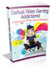 Thumbnail Defeat Video Gaming Addictions - Viral eBook PLR