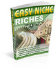 Thumbnail Easy Niche Riches - eBook and Audio (Viral PLR)