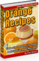 Thumbnail Delicious Orange Recipes (PLR)