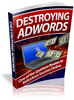 Thumbnail Destroying AdWords - Viral eBook plr