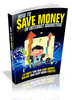 Thumbnail How to Save Money in Internet Marketing (Viral PLR)