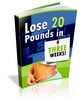 Thumbnail Lose 20 Pounds in Three Weeks
