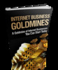 Thumbnail Internet Business Goldmines - Viral Report