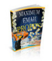Thumbnail Maximum eMail Profits - Viral eBook