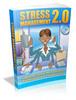 Thumbnail Stress Management 2.0 (Viral PLR)
