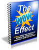 Thumbnail The WOW Effect (PLR)