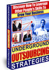 Thumbnail Underground Outsourcing Strategies plr