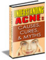 Thumbnail Understanding Acne Causes, Cures and Myths (PLR)