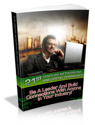Pay for 21st Century Networking and Social Dominance PLR
