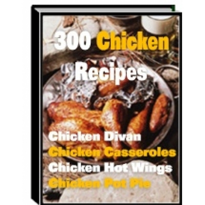Pay for 300 Chicken Recipes (PLR)