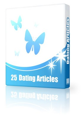 Pay for 25 Dating and Relationships Articles - Sep 2010 (PLR)