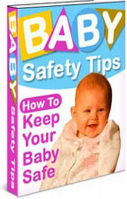 Pay for Baby Safety Tips plr