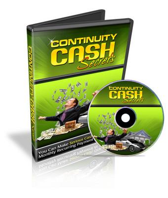 Pay for Continuity Cash Secrets - Video Series PLR
