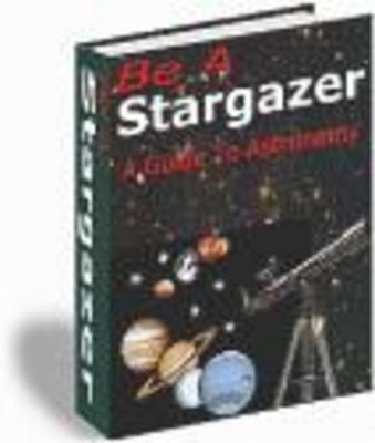 Pay for Be a Star Gazer- Astronomy Guide (PLR)