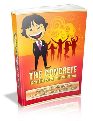 Pay for Concrete Confidence Revolution - Viral eBook plr