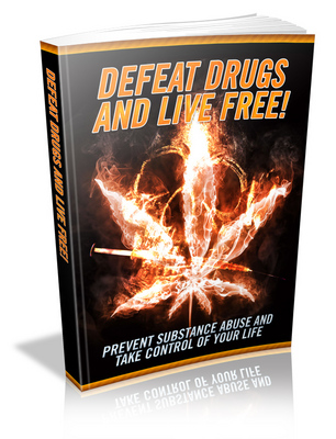 Pay for Defeat Drugs and Live Free - Viral eBook PLR