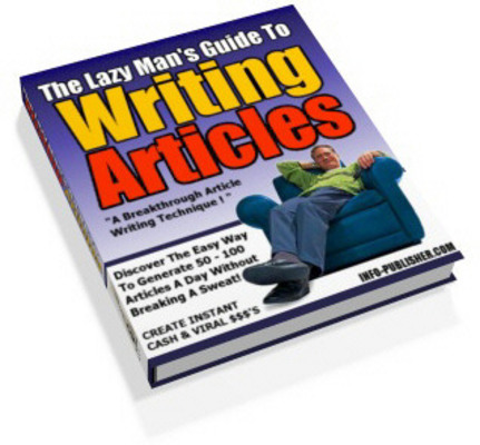 Pay for Lazy Man Guide to Writing Articles